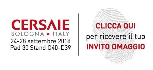 Cipì a CERSAIE - Bologna 24-28 settembre 2018 - Pad 30 Stand C40 -D39 Clicca qui per ricevere il tuo invito omaggio